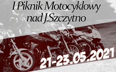 I Piknik Motocyklowy nad Jeziorem Szczytno